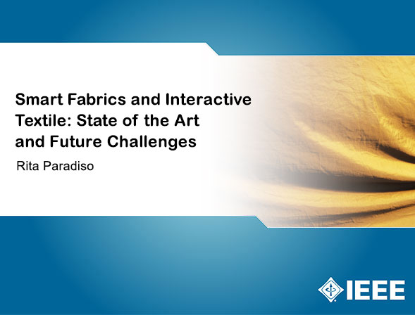 Smart Fabrics and Interactive Textile: State of the Art and Future Challenges